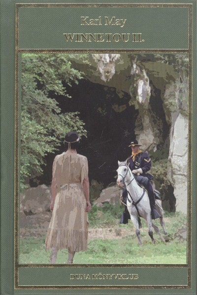 Karl May: Winnetou II. /Karl May 14.