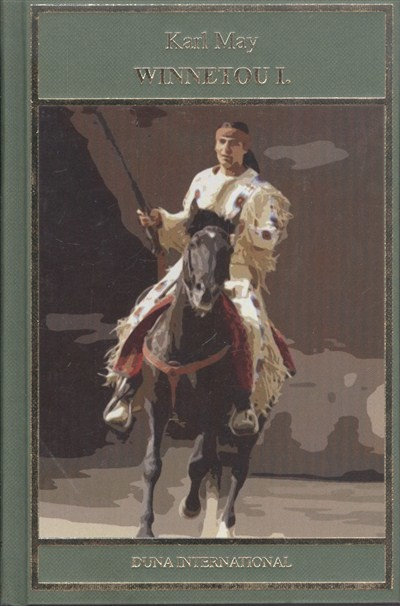 Karl May: Winnetou I. /Karl May 13.