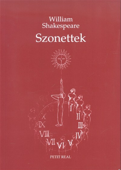 William Shakespeare: WILLIAM SHAKESPEARE SZONETTEK